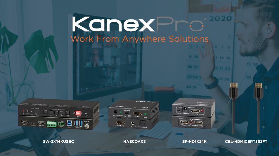 KanexPro Work From Home