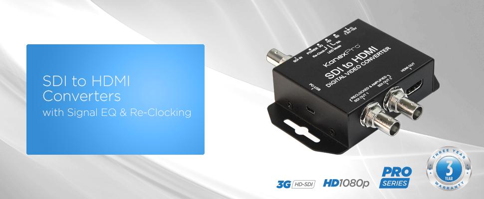 SDI to HDMI Pro Series